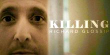 "Premiere of docu-series ""KILLING RICHARD GLOSSIP"" coming this spring"